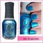 ORLY It`s up to blue